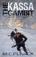 The Kassa Gambit