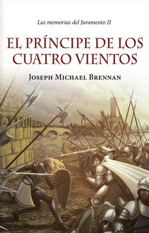 El príncipe de los cuatro vientos by Joseph Michael Brennan
