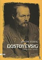 Dostoyevski: Çağının Bir Yazarı