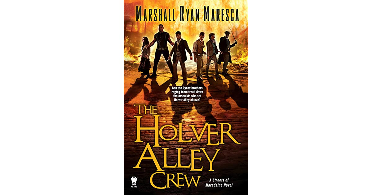 The Holver Alley Crew by Marshall Ryan Maresca cfddadd37