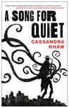 A Song for Quiet (Persons Non Grata #2)