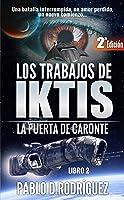 La puerta de Caronte (Los Trabajos de Iktis #2)