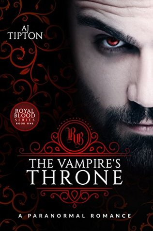 The Vampire's Throne (Royal Blood #1)