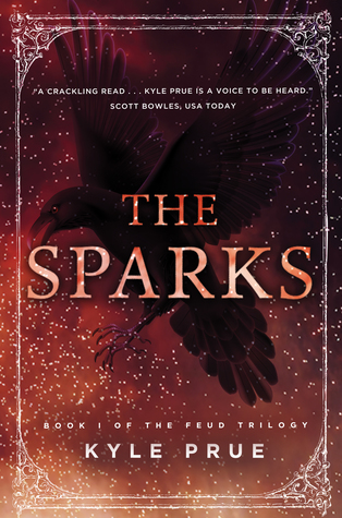 The Sparks (Feud Trilogy, #1)