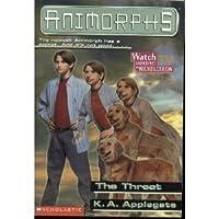 The Threat (Animorphs, #21)