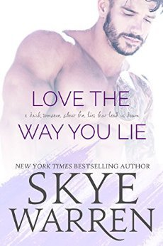 Love the Way You Lie (Stripped, #1)