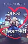 Once She Dreamed (Once She Dreamed, #2)