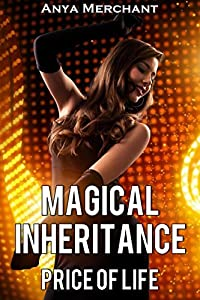Magical Inheritance: Price of Life (Icarus Point Book 4)