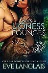 When A Lioness Po...