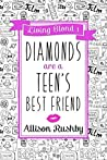 Diamonds are a Teen's Best Friend (Living Blond, #1)