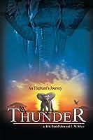 Thunder, An Elephant's Journey