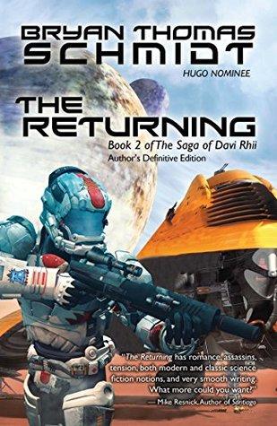 The Returning (Saga of Davi Rhii, #2) by Bryan Thomas Schmidt