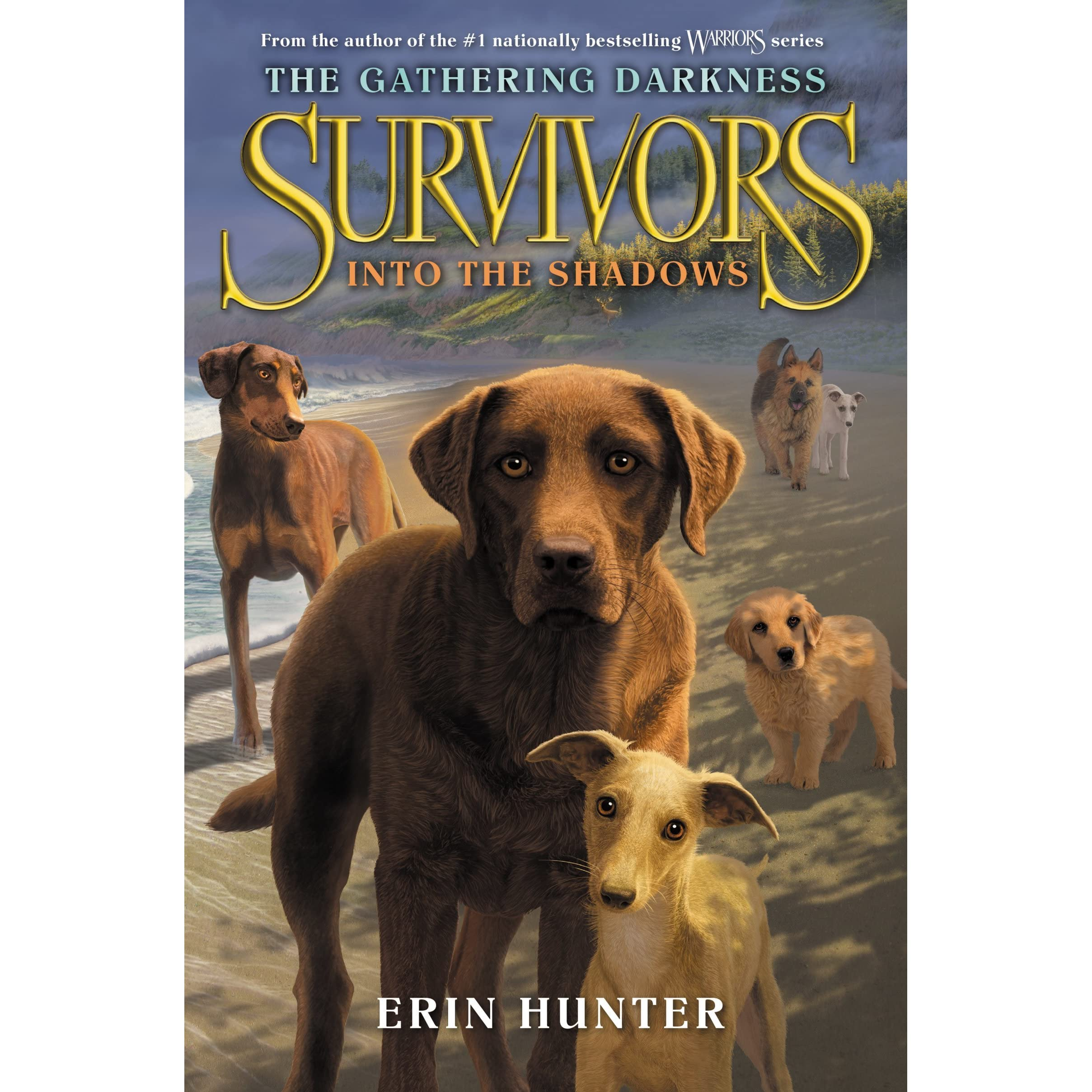 Into The Shadows (survivors: The Gathering Darkness, #3) By Erin Hunter €�  Reviews, Discussion, Bookclubs, Lists
