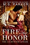 Fire and Honor (The Lightwood Affair, #1)
