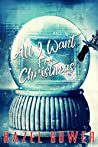 All I Want For Christmas by Hazel Gower