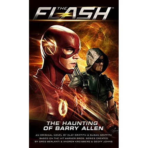 The Flash: The Haunting of Barry Allen by Susan Griffith