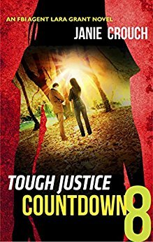 Countdown: Part 8 of 8 (Tough Justice #2.8)  by  Janie Crouch