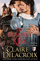 The Crusader's Kiss (The Champions of Saint Euphemia)