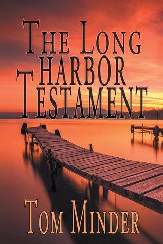 The Long Harbor Testament