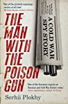 The Man with the Poison Gun: A Cold War Story