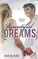Beautiful Dreams (Beautiful, #3)