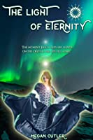 The Light of Eternity (Eternity's Empire Collection 1)
