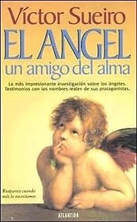 El Angel Un Amigo Del Alma