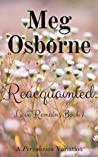 Reacquainted (Love Remains, #1)