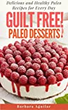 Guilt Free! Paleo...