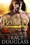 Blood Bound (Blood Ravagers, #1)
