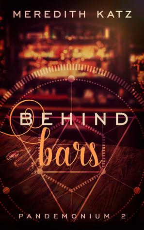 Behind Bars (Pandemonium, #2)