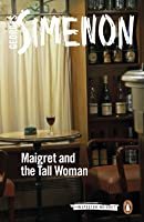Maigret and the Tall Woman (Maigret #38)