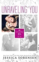 Unraveling You (Unraveling You, #1)