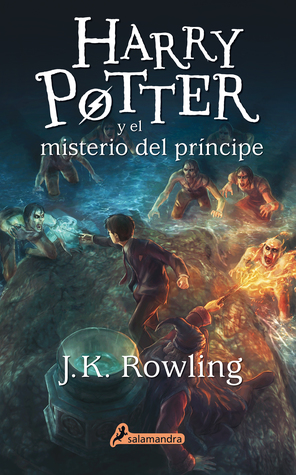 Harry Potter y el misterio del príncipe by J.K. Rowling