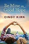 Be Mine in Good Hope (Good Hope, #3)