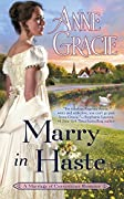 Marry in Haste (Marriage of Convenience, #1)