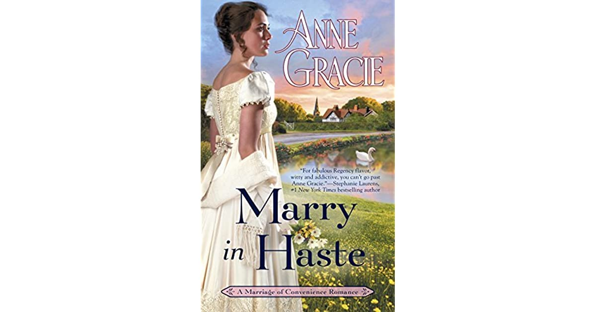 Marry in Haste (Marriage of Convenience, #1) by Anne Gracie