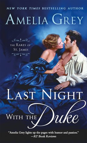 Last Night with the Duke (The Rakes of St. James, #1)