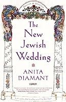 The New Jewish Wedding, Revised