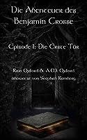 Die Erste Tür (Die Abenteuer des Benjamin Crosse #1)
