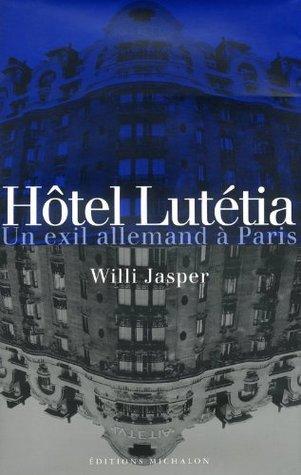 Hôtel Lutétia : un exil allemand à Paris