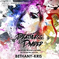 Deathless & Divided (The Chicago War, #1)