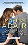 Feels Like the First Time (Destiny Bay #2)