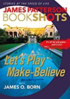 Let's Play Make-Believe (BookShots)
