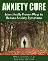 Anxiety Cure by Marie Cheour
