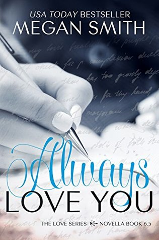 Always Love You by Megan   Smith