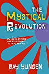 The Mystical Revolution: How Millions of People Have Been Introduced to the Aquarian Age