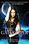 The Gatekeeper (The Guardians of Tara #1)