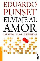 El viaje al amor: Las nuevas claves científicas