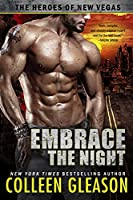 Embrace the Night (The Heroes of New Vegas #2)